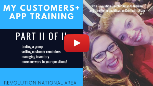 Revolution National Area Training on My Customers + App - Part II of II